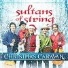 Sultans of String - Christmas Caravan cover